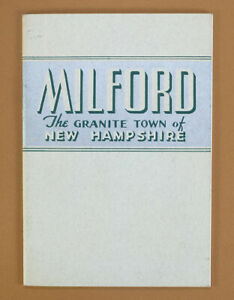 1940 Milford, New Hampshire NH Advertising Booklet - Introduction Granite Town