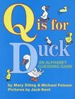Q Is for Duck: An Alphabet Guessing Game by Mary Elting, Michael Folsom (Paperback / softback, 2005)