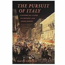 The Pursuit of Italy : A History of a Land, Its Regions, and Their Peoples by David Gilmour (2012, Paperback)