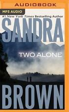 Two Alone by Sandra Brown (2016, MP3 CD, Unabridged)