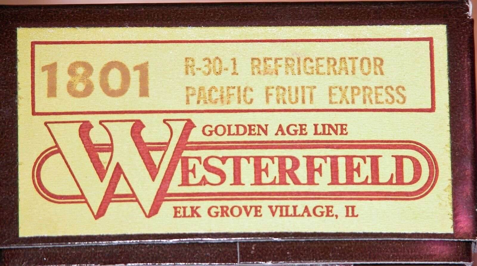 WESTERFIELD 1801 R-30-1 REFRIGERATOR PACIFIC FRUIT EXPRESS