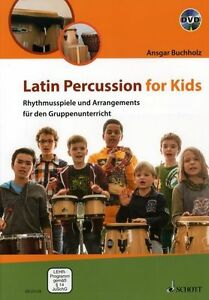 Buchholz-LATIN-PERCUSSION-FOR-KIDS-ED-22128-Lehrerband-DVD-NEU-Schott