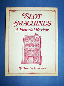 Book-SLOT-MACHINES-A-PICTORIAL-REVIEW-by-Dave-Christensen