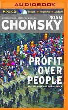 Profit over People : Neoliberalism and Global Order by Noam Chomsky (2016,...
