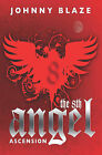 The 8th Angel: Ascension by Johnny Blaze (Paperback / softback, 2008)