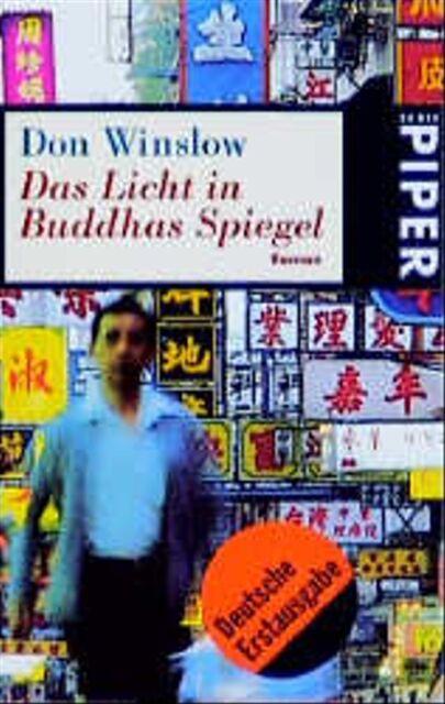 Das Licht in Buddhas Spiegel. - Don Winslow