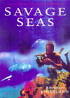 Savage Seas by Rosemary Kingsland (Hardback, 1999)