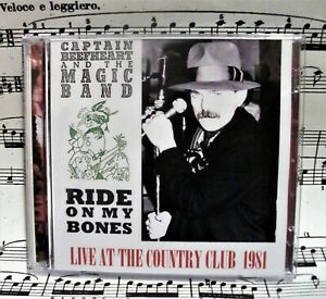 Captain-Beefheart-Double-Live-Bootleg-034-Ride-on-my-Bones-034