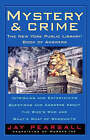 Mystery and Crime: The New York Public Library Book of Answers: Intriguing and Entertaining Questions and Answers About the Who's Who and Whats's by Jay Pearsall (Paperback, 1995)