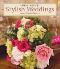 Nell Hill's Stylish Weddings by Mary Carol Garrity (Hardback, 2007)
