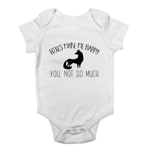 You not so much Boys Girls Baby Grow Vest Bodysuit Foxes make me Happy