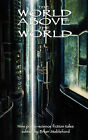 The World Above The World by Andre Mas, Jules Perrin (Paperback, 2011)