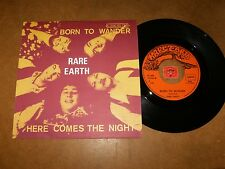 RARE EARTH - BORN TO WANDER - HERE COMES THE NIGHT   / LISTEN - POP SOUL