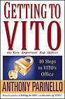 Getting to VITO (the Very Important Top Officer): 10 Steps to VITO's Office by Anthony Parinello (Paperback, 2005)