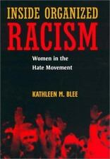 Inside Organized Racism : Women in the Hate Movement-ExLibrary