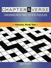 Chapter & Verse Crosswords and Other Puzzles Genesis Book Two 9781449051297