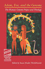 Adam, Eve and the Genome: The Human Genome Project and Theology by Susan Brooks Thistlethwaite (Paperback, 2003)