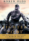 Fighter Pilot: The Memoirs of Legendary Ace Robin Olds by Brigadier General USAF (Ret ) Robin Olds (CD-Audio, 2010)