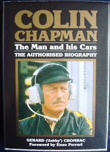 COLIN-CHAPMAN-THE-MAN-AND-HIS-CARS-THE-AUTHORISED-BIOGRAPHY-CROMBAC-CAR-BOOK