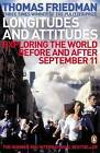 Longitudes and Attitudes: Exploring the World Before and After September 11 by Thomas L. Friedman (Paperback, 2003)