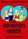 The Hoormaister's Handbook by Scott Simpson (Paperback, 2006)
