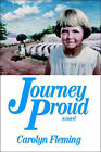 Journey Proud: A Novel by Carolyn Fleming (Paperback, 2000)