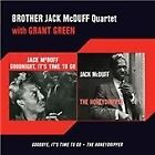 Brother Jack McDuff Quartet - Goodbye, It's Time To Go/Honeydripper (2013)