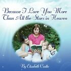 Because I Love You More Than All The Stars in Heaven 9781424193950 Castle Book