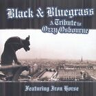 Black & Bluegrass: A Tribute to Ozzy Osbourne by Iron Horse (Bluegrass) (CD, Mar-2004, CMH Records)