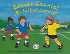 Soccer Counts!/!El Futbol Cuenta! by Peter Alderman, Barbara Barbieri McGrath (Paperback / softback, 2011)