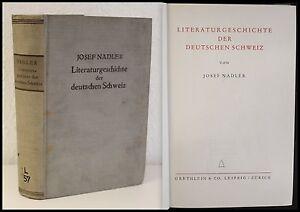Nadler-Literaturgeschichte-der-deutschen-Schweiz-1932-Schriftsteller-xz