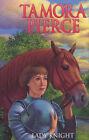 Lady Knight by Tamora Pierce (Paperback, 2002)