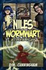 Niles Wormwart, Accidental Villain by D. M. Cunningham (Paperback, 2014)