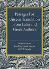 Passages for Unseen Translation from Latin and Greek Authors by Cambridge University Press (Paperback, 2016)