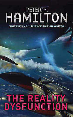 (Good)-The Reality Dysfunction (Night's Dawn Trilogy) (Paperback)-Peter F. Hamil
