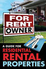 For Rent by Owner: A Guide for Residential Rental Properties by John Lack (Paperback, 2016)
