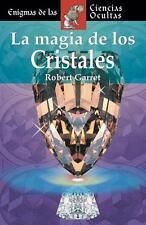 La magia de los cristales (Enigmas de las ciencias ocultas series)  (ExLib)