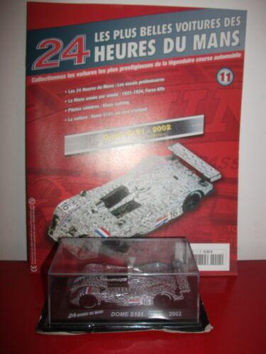 dome S101 2002 lammers coronel 24 H le mans 1//43 IXO altaya