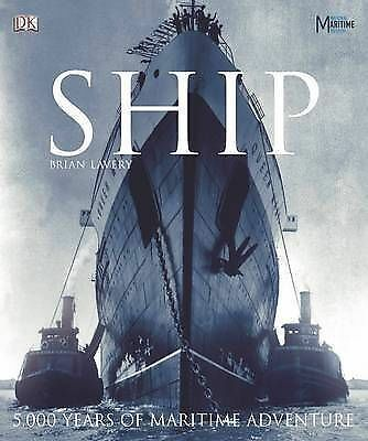 Ship: 5000 Years of Maritime History-ExLibrary