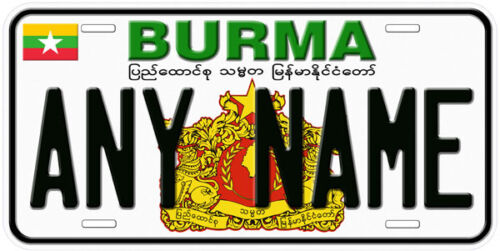 Burma Aluminum Any Name Personalized Car Auto Tag Novelty License Plate A1