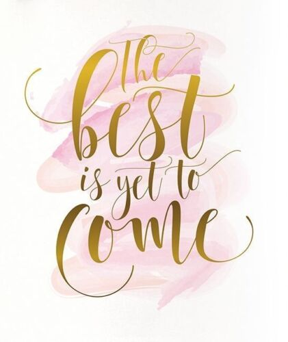 The best is yet to come goals | Beanstalk Mums