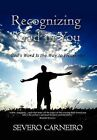 Recognizing God in You by Severo Carneiro (Hardback, 2012)