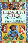 The Ape Who Guards the Balance by Elizabeth Peters (Paperback, 2007)