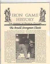 Iron Game History Bodybuilding Magazine Arnold Strongman Classic 8-05 vol 9 #1