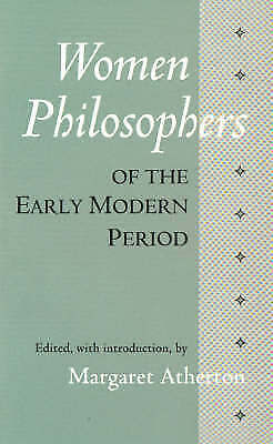 Women Philosophers of the Early Modern Period by Margaret Atherton...