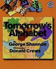 Tomorrow's Alphabet by George Shannon (Paperback, 1999)