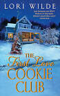 The First Love Cookie Club by Lori Wilde (Paperback / softback)