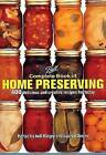 Ball Complete Book of Home Preserving: 400 Delicious and Creative Recipes for Today by Robert Rose Inc (Hardback, 2006)