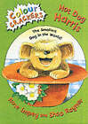Hot Dog Harris: The Smallest Dog in the World by Rose Impey (Paperback, 2002)