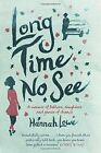 Long Time No See by Hannah Lowe (Paperback, 2015)